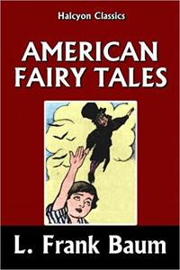 kesi_baum_american_fairy_tales